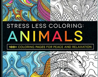 Stress Less Coloring Animal Designs 100+ Pages