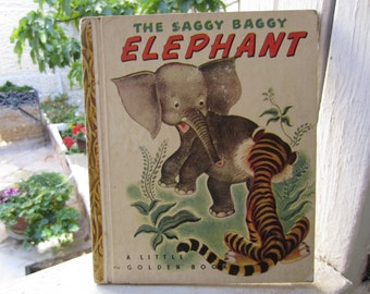 The Saggy Baggy Elephant - A  Little Golden Book 1940's