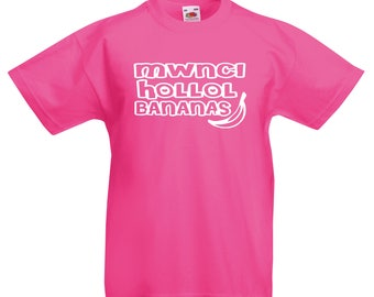 Child's T-Shirt - Mwnci Hollol Bananas