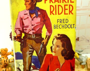 1st Edition Cowboy Western Pulp Fiction Hardback Prairie Rider 1930s Classic Tale of the Old West