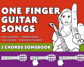 3-Chords Guitar Songbook-play All this songs on your guitar using just one finger