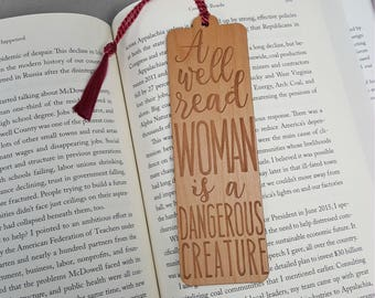 Wood Bookmark - A Well Read Woman is a Dangerous Creature - ACLU Donation