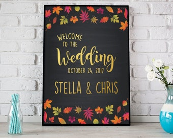 Fall Wedding Welcome Chalkboard Sign, Fall Wedding Printable, Fall Leaves, Autumn Wedding Printable,  Fall Wedding Welcome Print - (D093)