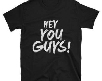 Classic sloth quote | Hey You Guys! from the Goonies Tee T-Shirt