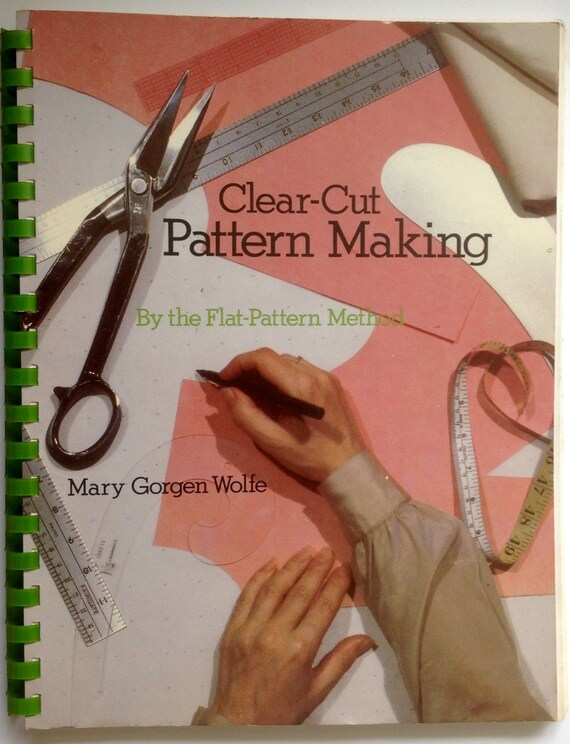 Clear Cut PATTERN MAKING By the Flat Pattern Method Fashion Clothing ...