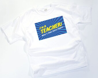 I'M A TEACHER! What's your super power?