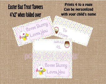 Some BUNNY Loves You Easter Treat Bag Toppers 2 x 4 DIY Party Favor Bags Instant Download