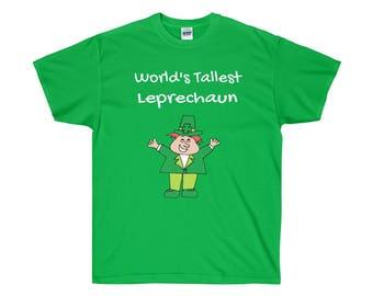 Funny Leprechaun T Shirt WorldS Tallest Leprechaun Shirt Cute Leprechaun Shirt For Kids Boys Girls Men Women St Patricks Day