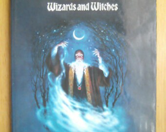 The Enchanted world Wizards and Witches