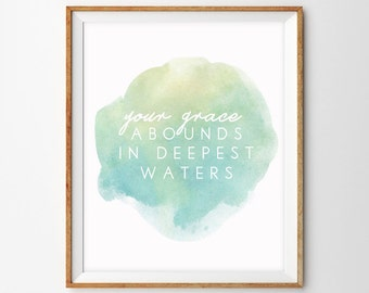 "Your Grace Abounds in Deepest Waters (Hillsong Song Lyrics, ""Oceans"") Watercolor Art Print"