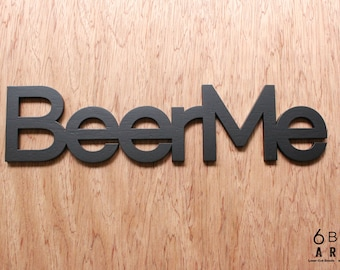 Beer Me Small Laser Cut Wood Sign Wall Art