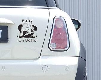 Baby On Board Pug Vinyl Sign Sticker. 14 x 14 cm. UV Proof Vinyl. Easy to Apply