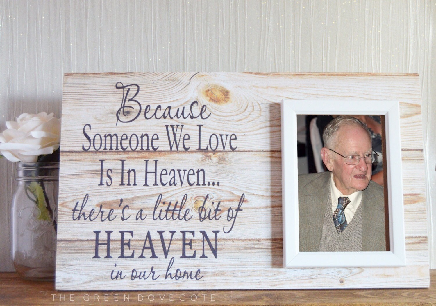Because Someone We Love Is In Heaven Memorial Gift