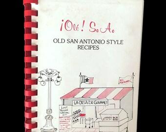 Vintage Local Cookbook, Ole! San Antonio, Old San Antonio Style Recipes, Cooking, Community Cookbook, Huntsville Alabama, Spiral Bound
