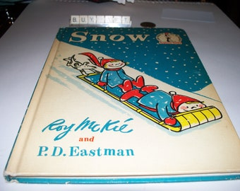 Snow by Robert McKie and P.D. Eastman 1962 Hardcover