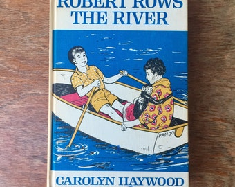"""Vintage Children's Book, """"Robert Rows the River"""" by Carolyn Haywood"""