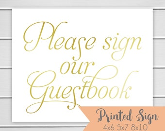 Please Sign Our Guestbook Sign, Gold Foiled Guestbook Wedding Sign, Wedding Card Table Sign 5x7 or 8x10 (S037-SR)
