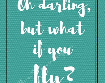 But What If You Fly | Quote | Wall Art | Quote Decor | Erin Hansen | Poetry | Poem Quote