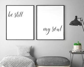 Be Still My Soul Art Prints (Set of 2), Living Room Decor, Bedroom Decor, Dorm Decor, Quote, Poster, Wall Art, Home Decor [ST10]