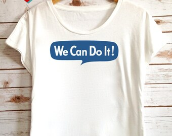 """Feminist Shirt: Historical Rosie the Riveter """"We Can Do It"""" shirt from Fourth Wave Feminist Apparel (multiple colors)"""