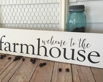 Farmhouse Decor Welcome to the Farmhouse Wooden Sign Home Decor Rustic Decor Modern Farmhouse