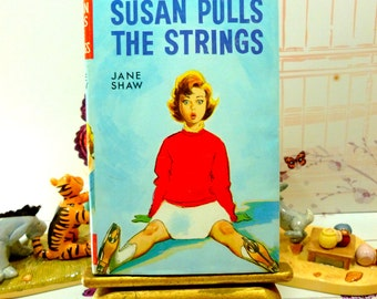 Susan Pulls the Strings by Jane Shaw Vintage Hardback book with DW Susan Stories The Childrens Press 1960s