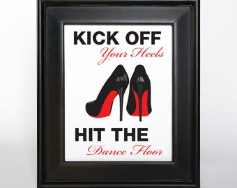 Kick off Your Heels Wedding Sign Printable DIY Digital File PDF Silhouette Red Black Shoe Basket Sign Madly 4x6 5x7 and 8x10