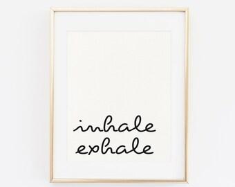 Printable Wall Art Print, Inhale Exhale Art Print, Typography Wall Art, Black and White, art Poster, Simple wall art, Scandinavian Art Print