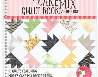 Cake Mix Quilt Book Volume One