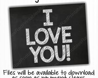 I Love You Sign - Instant Download Printable File - Digital Chalkboard - Photo Prop- Grandparents' Day - Father's Day - Mother's Day