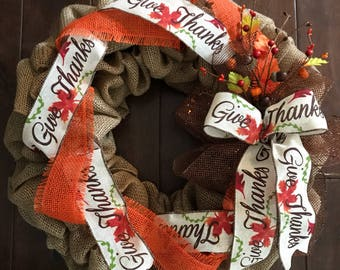 Fall Burlap Wreath- Give Thanks Ribbon Wreath - Autumn Wreath - Fall Wreath - Front Door Wreath for Fall - Thanksgiving Wreath
