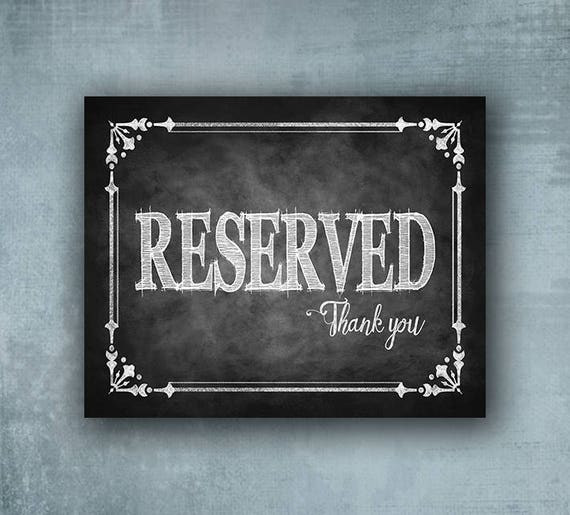 RESERVED signs, printed wedding signs, Seating signs, reserved seating sign, wedding print, chalkboard signage, special event signage