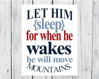Nursery Decor Children's Print Let him Sleep... Baby Boy