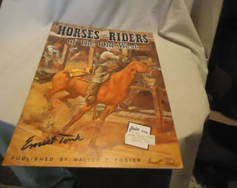 Vintage 1960's Horses and Riders of the Old West How to Draw Book or Magazine 80 by Walter T. Foster, collectable