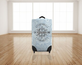 Let Your Dreams Set Sail Nautical Design Caseskinz Suitcase Cover Easily Identify Your Case On The Carousel