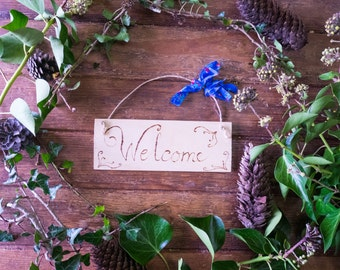 Rustic wooden Welcome sign, Shabby chic plaque, engraved with pyrography, Ideal gift