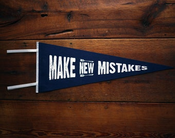 Make New Mistakes Wool Pennant