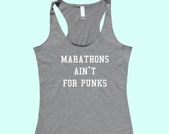 Marathons Ain't For Punks - Fit or Flowy Tank
