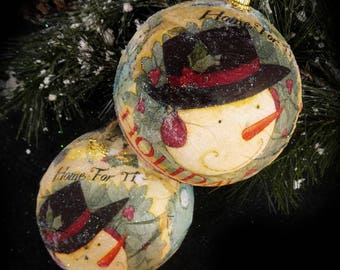 """Snowman ornament -Decoupage ornament - FREE SHIPPING - Handmade ornament -Christmas Ball """"saying Home for the Holidays"""" - set of (2)  # 21"""
