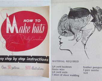 Vintage 1966 guide: HOW to MAKE HATS~Over 30 patterns & 500 illustrations~Perfect for aspiring milliners!~Great section on trims too