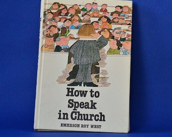 How To Speak In Church, West, Emerson Roy