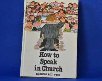 How to Speak In Church by Emerson Roy West - Vintage Book c. 1976  - Deseret Book Company