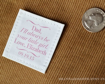 Father of the Bride Gift • Gift for Dad • Tie Patch •  Dad Personalized Suit Label • Always Your Little Girl
