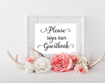 WEDDING, Please sign our Guestbook Sign, Printable Wedding Sign, 4x6, 5x7, 8x10 Wedding Print, Guestbook, Reception, Printable