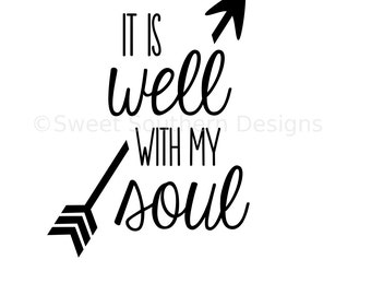 It is well with my soul SVG DXF PDF instant download design for cricut or silhouette