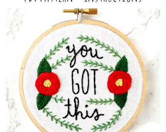 PATTERN: You Got This Hand Embroidery Pattern with Instructions