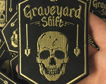 Embroidered Graveyard Shift Patch