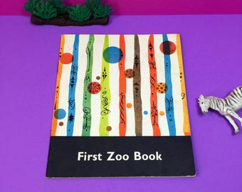 First Zoo Book - Vintage Childrens Book - Picture Book - Zoo Animal Photo Book - 1960s - Full Colour Photographs - Educational School Book
