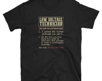 Low Voltage Technician Shirt Definition Gift  Tee