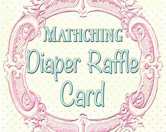 Matching Diaper Raffle Cards to any design in my shop, or your custom design